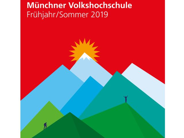 Münchner Volkshochschule - Frühling-/Sommerprogramm 2019, Foto: MVHS