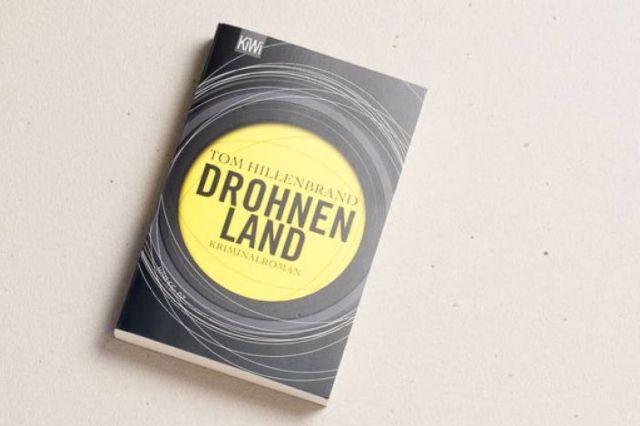 Das Buch Drohnenland von Tom Hillenbrand
