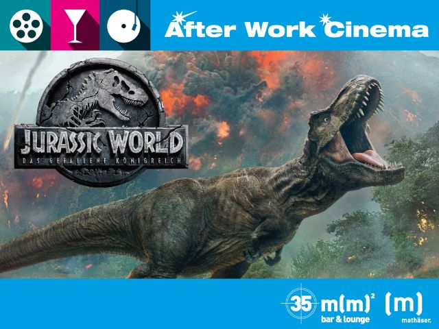 After Work Cinema mit 3D Jurassic World: Das gefallene Königreich , Foto: Mathäser Filmpalast
