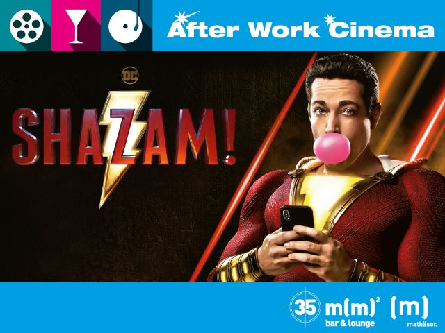 After Work Cinema Shazam! , Foto: Mathäser Filmpalast