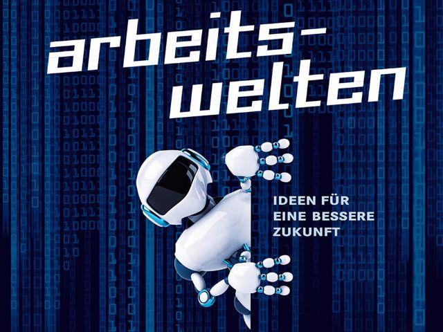 """Plakat """"Arbeitswelten"""", Foto: Münchner Wissenschaftstage"""