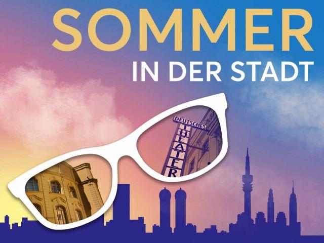 Plakat Sommer in der Stadt im Deutschen Theater, Foto: Deutsches Theater