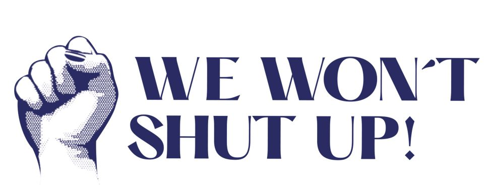 We won't shut up - Festival, Foto: We won't shut up