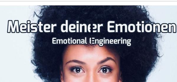 Meister deiner Emotionen - Emotional Engineering